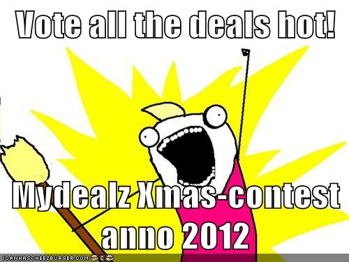 Vote All The Deals Hot Mydealz Xmas Contest Anno 2012 Cheezburger Funny Memes Funny Pictures