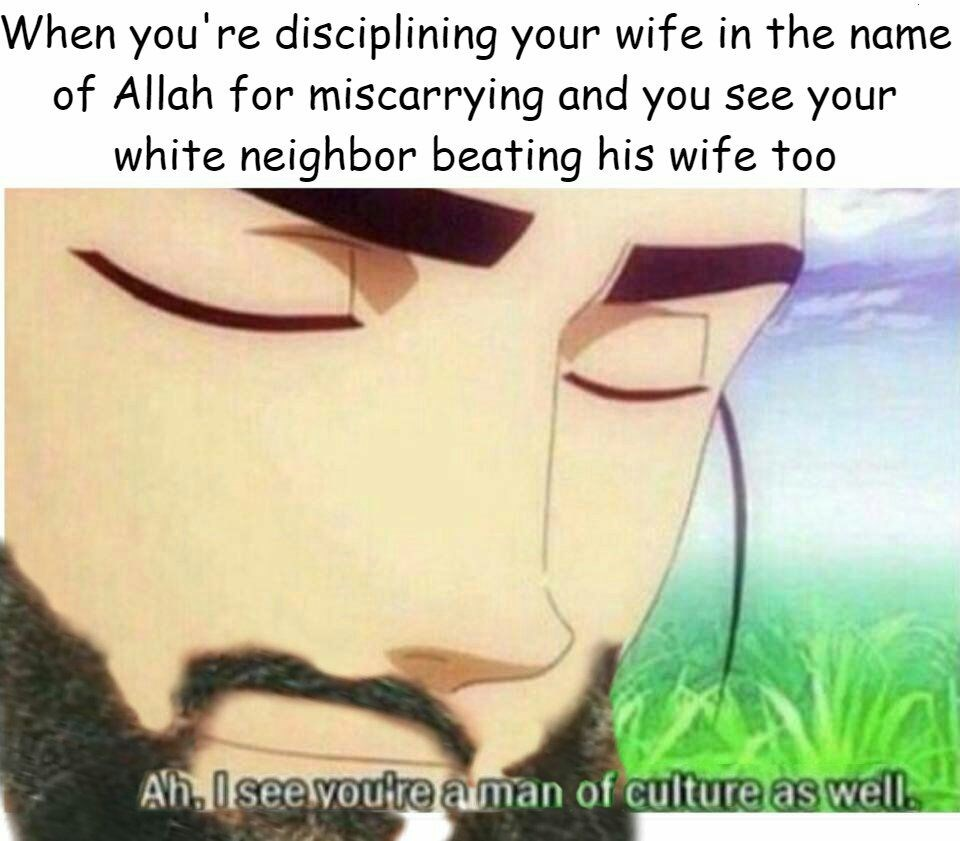 Ah, I See Youre a Man of Culture as Well. - Memebase