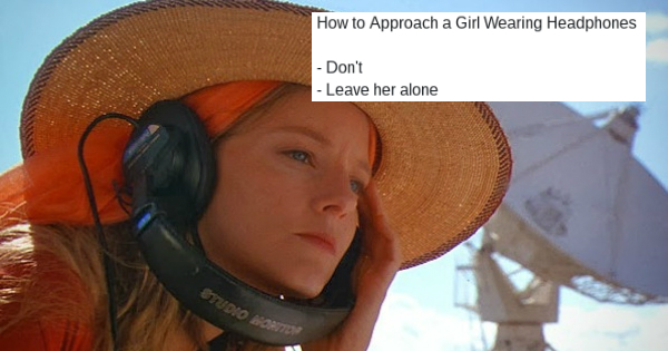 The internet responds to a blog post about how to talk to women the internet responds to a blog post about how to talk to women wearing headphones with many more hilarious pickup tips memebase funny memes ccuart Gallery
