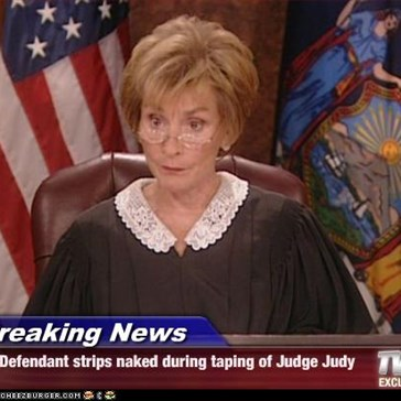 Breaking News - Defendant strips naked during taping of Judge Judy
