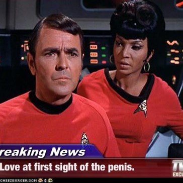 Breaking News - Love at first sight of the penis.