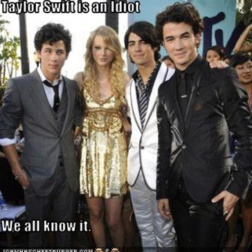 Taylor Swift is an Idiot  We all know it.