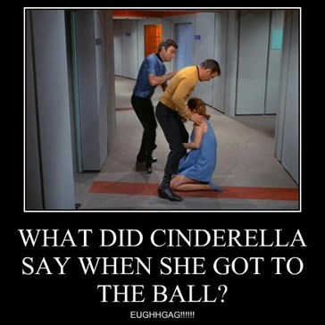 WHAT DID CINDERELLA SAY WHEN SHE GOT TO THE BALL?