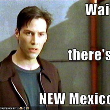 Wait... there's a NEW Mexico?