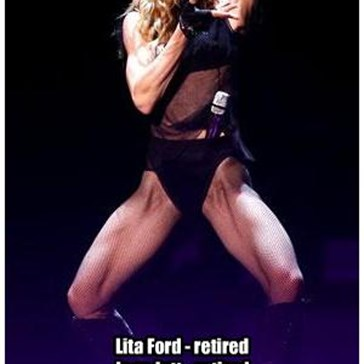 Lita Ford - retired Joan Jett - retired Bonnie Tyler - retired. Now it's your time.