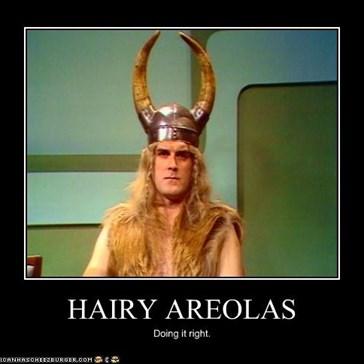 HAIRY AREOLAS