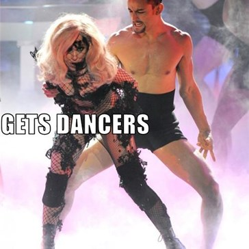 JUST LADY GAGA GETS DANCERS WITH EXTREME WEDGIES