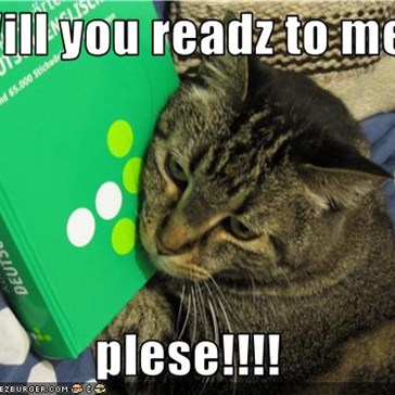 Will you readz to me  plese!!!!