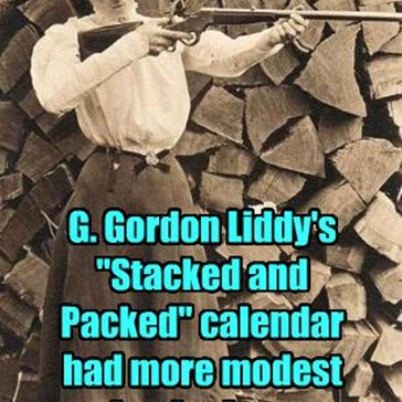 "G. Gordon Liddy's ""Stacked and Packed"" calendar had more modest beginnings"