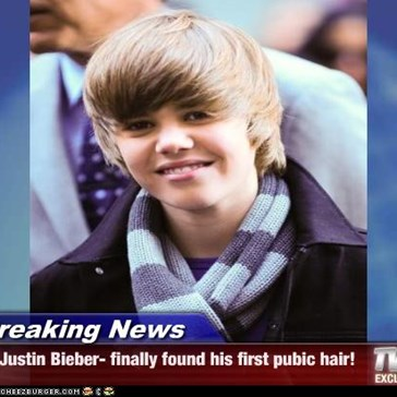 Breaking News - Justin Bieber- finally found his first pubic hair!