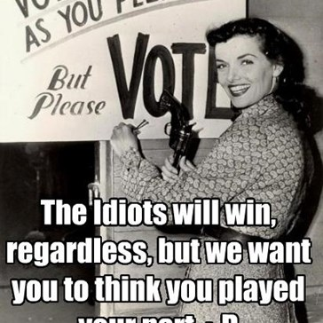 The Idiots will win, regardless, but we want you to think you played your part. :-D