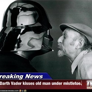 Breaking News - Darth Vader kisses old man under mistletoe.