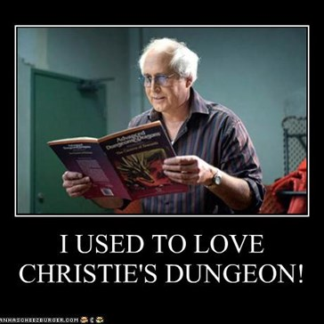 I USED TO LOVE CHRISTIE'S DUNGEON!