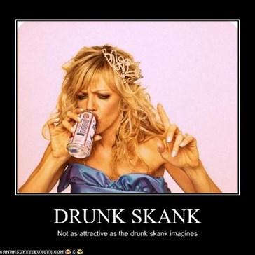 DRUNK SKANK
