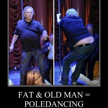 FAT & OLD MAN = POLEDANCING