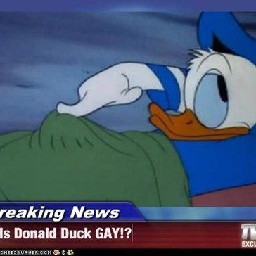 Breaking News - Is Donald Duck GAY!?
