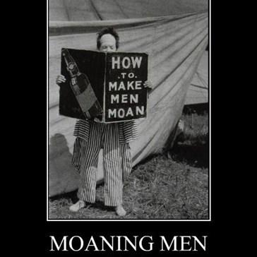 MOANING MEN