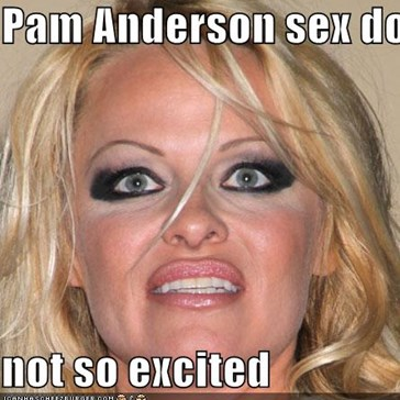 Pam Anderson sex doll  not so excited