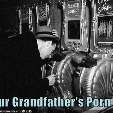 Your Grandfather's Porn