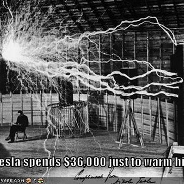 Nikola Tesla spends $36,000 just to warm his lunch