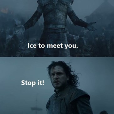 Brace Yourself, Puns Are Coming