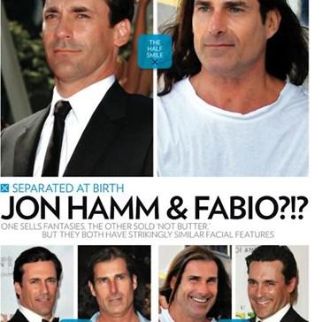 Jon Hamm & Fabio: Cannot Unsee...