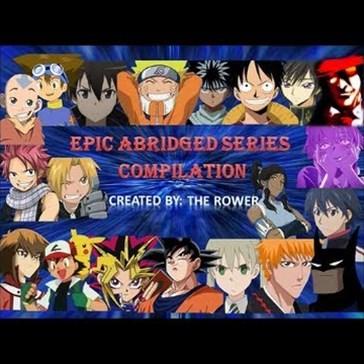Epic Abridged Series Super Compilation