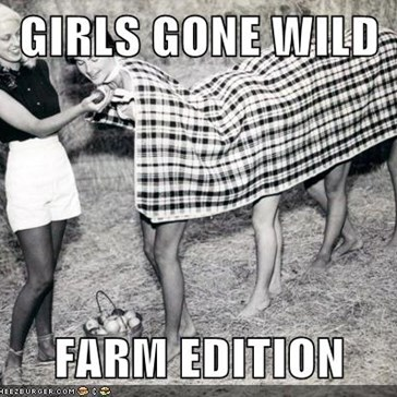 GIRLS GONE WILD  FARM EDITION