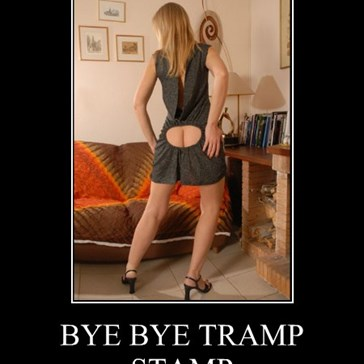 BYE BYE TRAMP STAMP