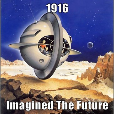 How People Back In 1916  Imagined The Future In 2016