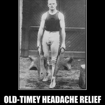 OLD-TIMEY HEADACHE RELIEF