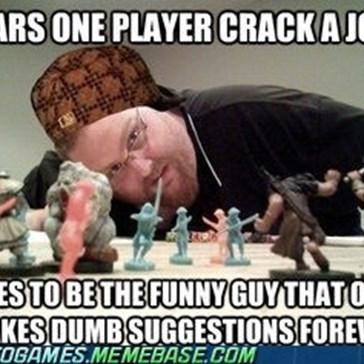 Scumbag Dungeons & Dragons Player