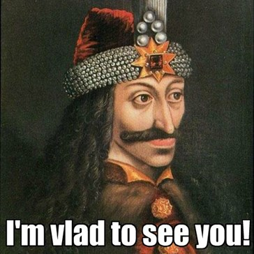 Vlad to See You!