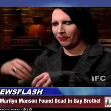 NEWSFLASH - Marilyn Manson Found Dead In Gay Brothel