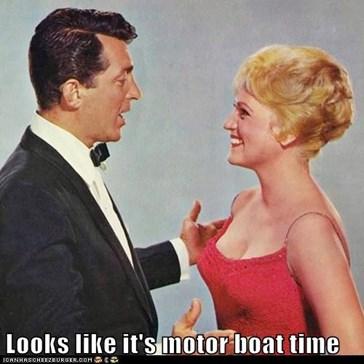 Looks like it's motor boat time