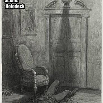 Scene:  Holodeck