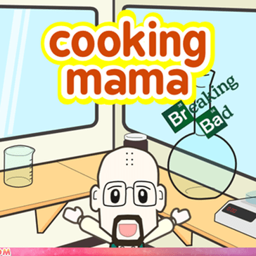Cooking Mama... The Breaking Bad Edition