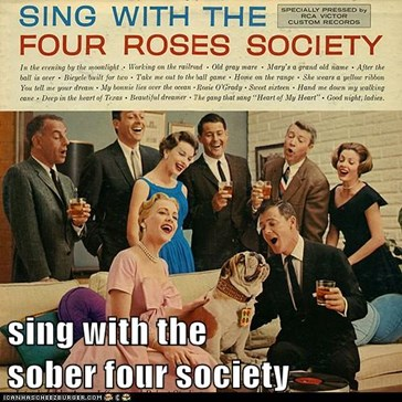 sing with the                 sober four society