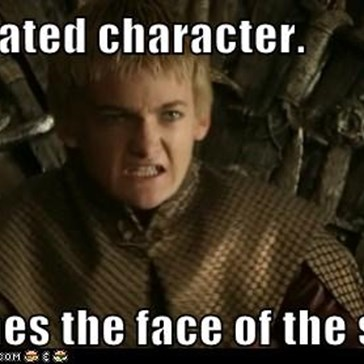 Most hated character.  Becomes the face of the show.