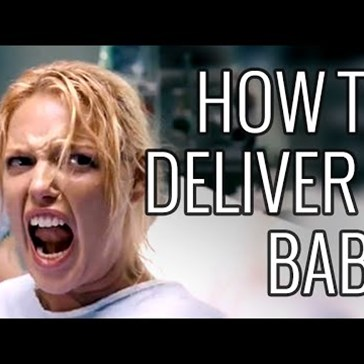An Epic How To on Delivering a Baby