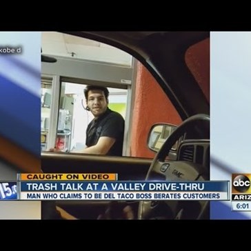 Arizona Del Taco Manager Fired After Trash Talking From the Drive Through Window