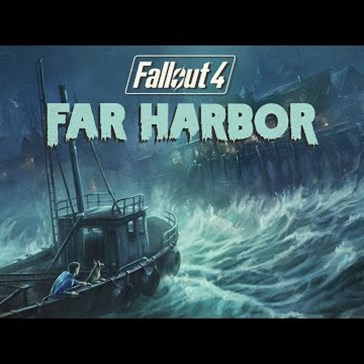 Watch the First Trailer for Fallout 4 - Far Harbor