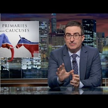 John Oliver Breaks Down How Broken American Primaries and Caucuses Are