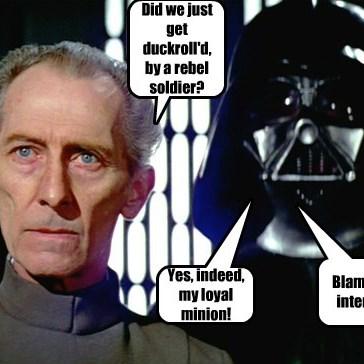 Darth Vader got DuckRoll'd!