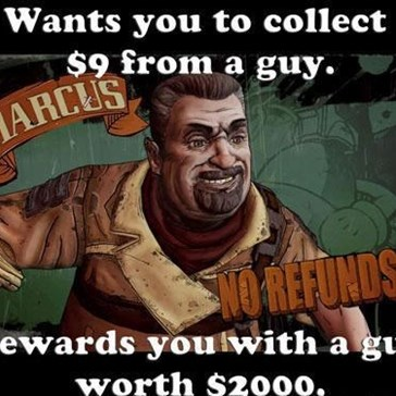 Borderlands 2 Logic Be Like