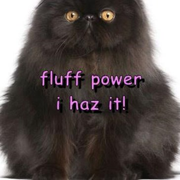 fluff power                                                             i haz it!