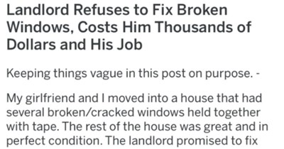 Landlord won't fix tenant's broken windows, and it costs landlord thousands.