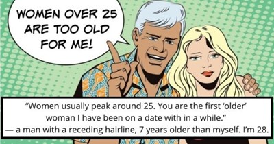 Dumbest Things Guys Said On First Dates thumbnail pop art image man woman text - Women over 25 are too old for me!
