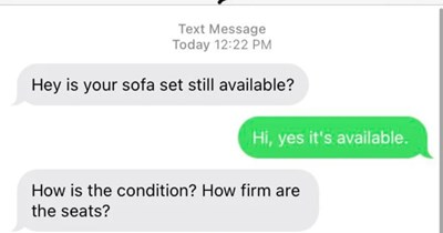 A choosing beggar takes lowballing to a whole new extreme | Hey is sofa set still available? Hi, yes 's available is condition firm are seats?