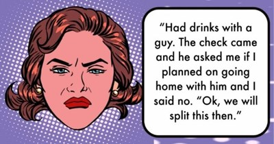 """roundup of the absolute worst dates people went on last week   thumbnail text - """"Had drinks with a guy. The check came and he asked me if I planned on going home with him and I said no. """"Ok, we will split this then."""""""